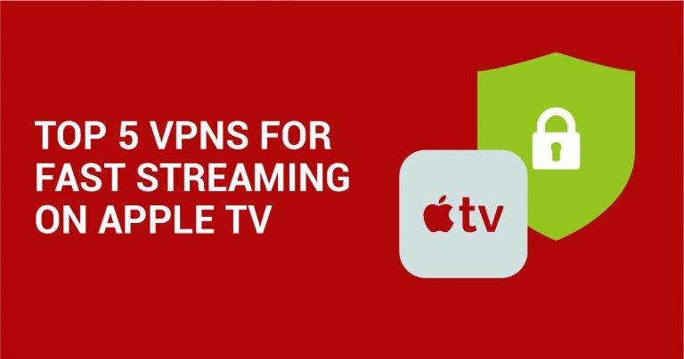 アップルテレビで高速ストリーミングするのに最適なVPN【5選】