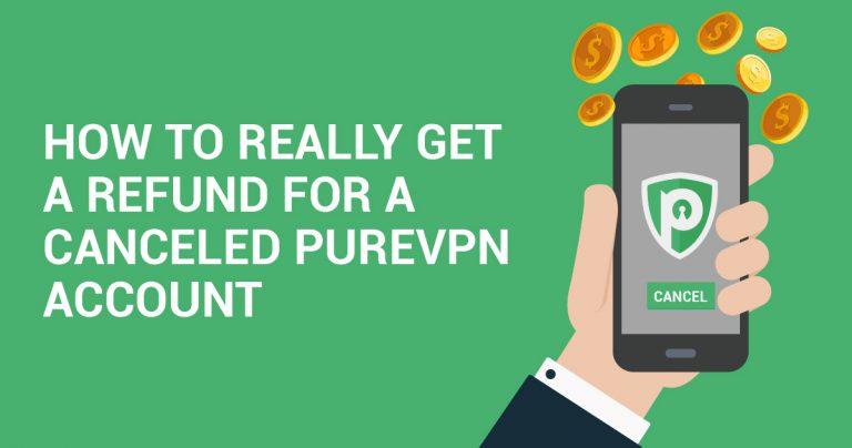 PureVPNのアカウントを解約して返金してもらう方法