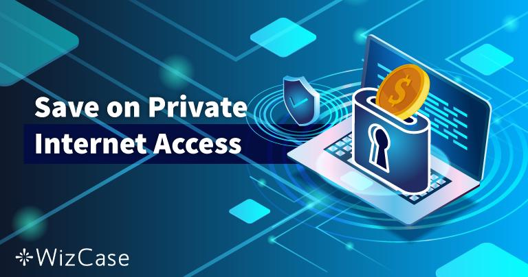有効なPrivate Internet Accessクーポン2020:本日最大77%割引