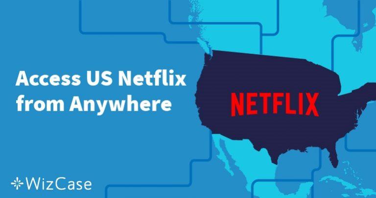 2021年版 米国のNetflixを日本から視聴する方法