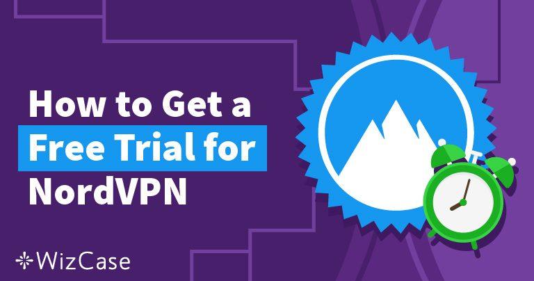 無料でNordVPNを試す方法【2019年6月最新情報】