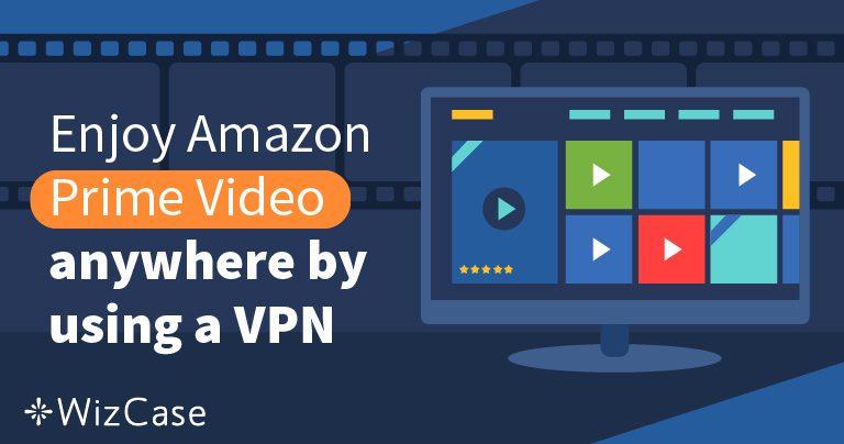 AmazonプライムビデオでおすすめのVPN 5選