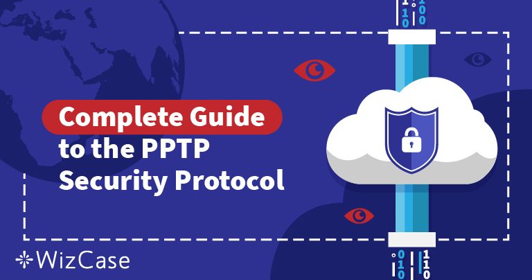 VPNセキュリティープロトコルについて【PPTPとは何なのでしょうか?】