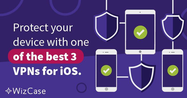 iOSに最適なVPN 3選. iOSに最適な3つのVPNでiPhoneを保護しましょう。