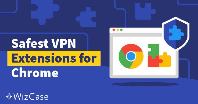 2019年にオススメの4つのChrome用VPN・プロキシ拡張機能