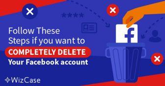 Facebookのアカウントからデータを100%削除する方法【5つのステップ】 Wizcase