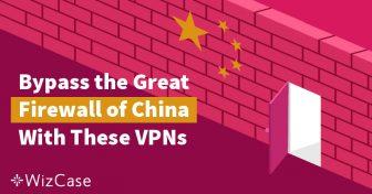 中国でインターネットにアクセスするのに最適な5つのVPN【2019年に試験済み】 Wizcase