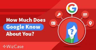 プライバシー保護:Googleがあなたについて知っていることと対策方法 Wizcase