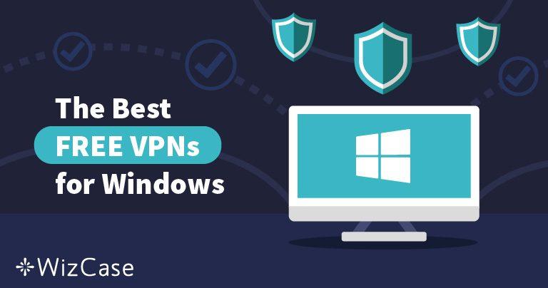 Windows用のおすすめ無料VPN(5月 2021更新)