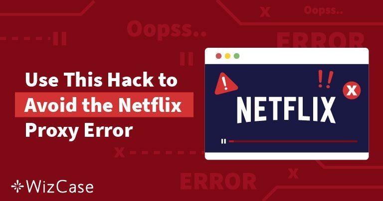 M7111-5059 Netflixプロキシエラーの回避方法