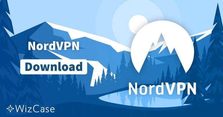 NordVPNの最新バージョンをWindowsやmacOSなどにダウンロードする方法
