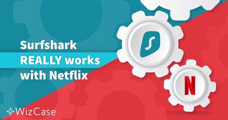 SurfsharkをアメリカのNetflixとその他13か国で利用できるか試験しました【2020年最新情報】
