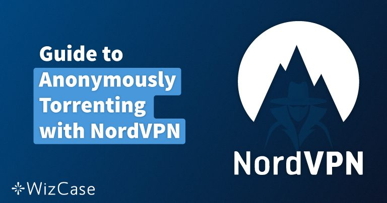 NordVPNで安全にトレントする方法(日本版) 4月 2020