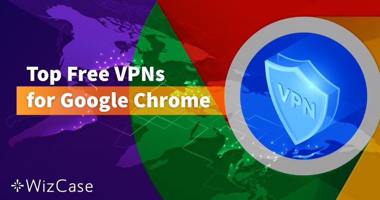 Google Chrome向け無料VPNトップ6