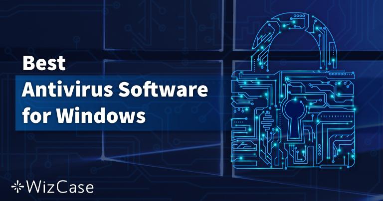 Windows PC用のベスト・アンチウイルス10選 – 5月 2021