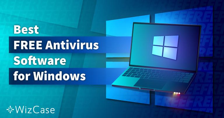 Windows用の無料アンチウイルスベスト6(2021年にテスト済み)