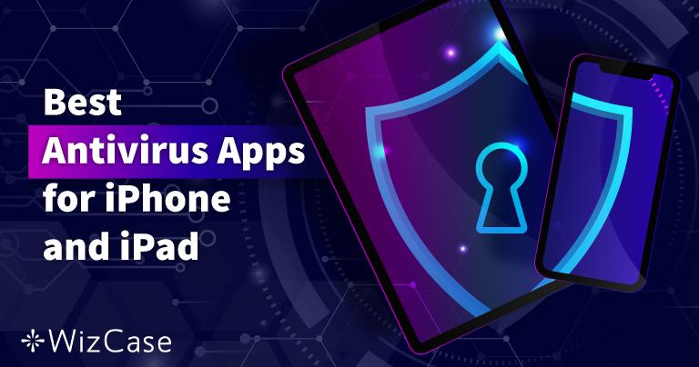 iPhone、iPad用のiOSアンチウイルスベス5(2021年更新)